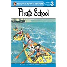 Pirate School (Penguin Young Readers. Level 3)