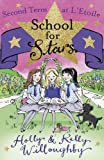 School for Stars: Second Term at L'Etoile: Book 2