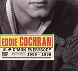 Songtexte von Eddie Cochran - C'mon Everybody: Selected Singles 1956 -1958