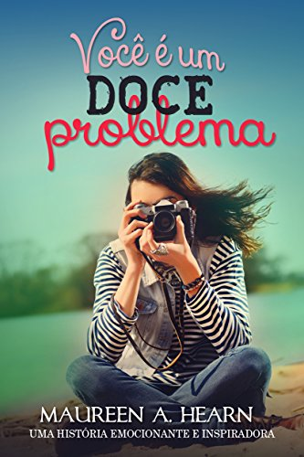 Você é um doce problema (Portuguese Edition)