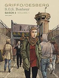 S.O.S. Bonheur, saison 2, volume 1 par Stephen Desberg