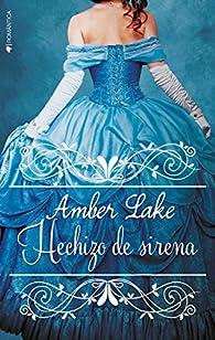 Hechizo de sirena par Amber Lake