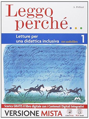 Leggo perch. Strumenti per una didattica inclusiva. Per la Scuola media. Con e-book. Con espansione online: 1
