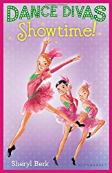 Dance Divas: Showtime! by Sheryl Berk (2013-09-10)