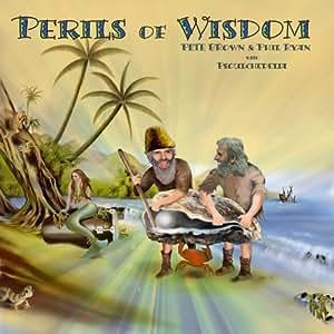 Perils of Wisdom