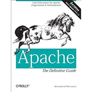 Apache: The Definitive Guide: The Definitive Guide, 3rd Edition (English Edition)
