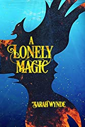A Lonely Magic (English Edition)