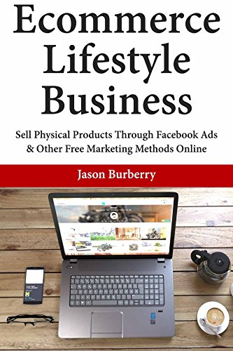 ecommerce-lifestyle-business-sell-physical-products-through-facebook-ads-other-free-marketing-method
