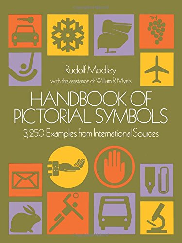 Handbook of Pictorial Symbols: 3, 250 Examples from International Sources (Dover Pictorial Archive)