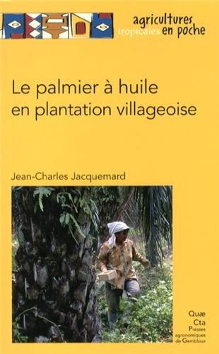 Read Pdf Le Palmier A Huile En Plantation Villageoise Online Jongsuing
