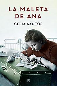 La maleta de Ana par Celia Santos