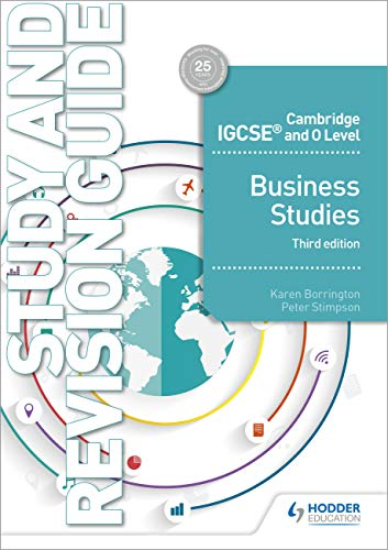 Cambridge IGCSE and O Level Business Studies Study and Revision Guide 3rd edition (Cambridge Igcse & O Level)