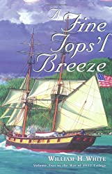 A Fine Tops'l Breeze (War of 1812)