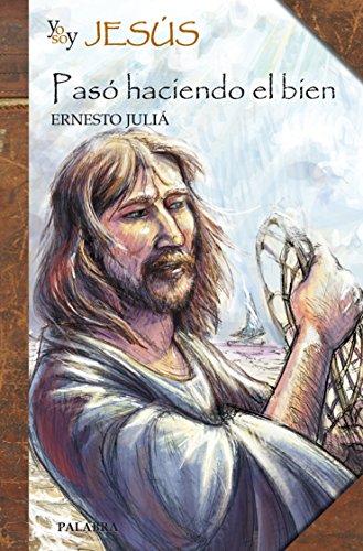 Yo soy Jesús (Biografías juveniles) por Ernesto Juliá