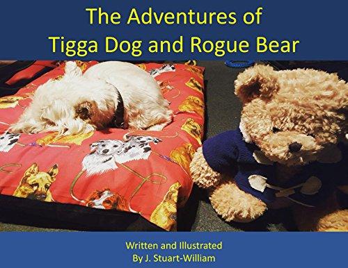The Adventures of Tigga Dog and Rogue Bear (English Edition) -