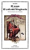 El avaro; El enfermo imaginario (Letras Universales)
