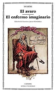 El avaro; El enfermo imaginario par  Molière