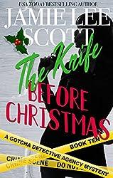 The Knife Before Christmas: A Gotcha Detective Agency Mystery (Gotcha Detective Agency Mysteries Book 10) (English Edition)