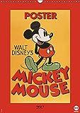 Disney Classic-Poster Mickey Mouse (Wandkalender 2017 DIN A3 hoch): Das ideale Geschenk für Fans der klassischen Mickey Mouse (Monatskalender, 14 Seiten ) (CALVENDO Spass)