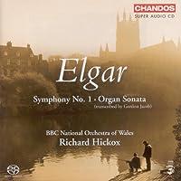 Elgar: Symphony No. 1, Op. 55 / Organ Sonata, Op. 28