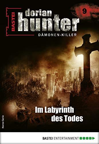 Dorian Hunter 9 - Horror-Serie: Im Labyrinth des Todes