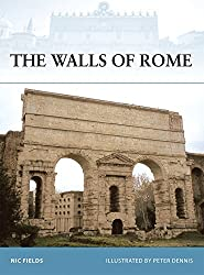 The Walls of Rome (Fortress) by Nic Fields (2008-03-05)