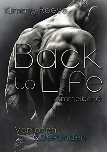 Back to Life: Verloren & Gefunden: Sammelband