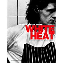 White Heat by White, Marco Pierre (1999) Paperback