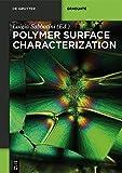 Polymer Surface Characterization (De Gruyter Textbook)