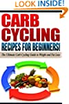 CARB CYCLING - The Best Carb Cycling...