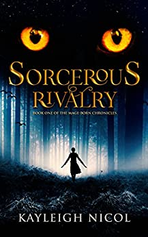 Sorcerous Rivalry (The Mage-Born Chronicles Book 1) (English Edition)