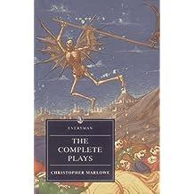 Marlowe: Complete Plays (Everyman) (English Edition)