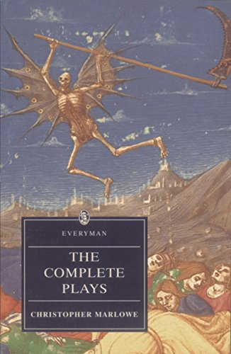 Marlowe: Complete Plays (Everyman) (English Edition)