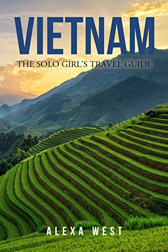 Vietnam: The Solo Girl's Travel Guide (English Edition) - Guides Rough Thailand