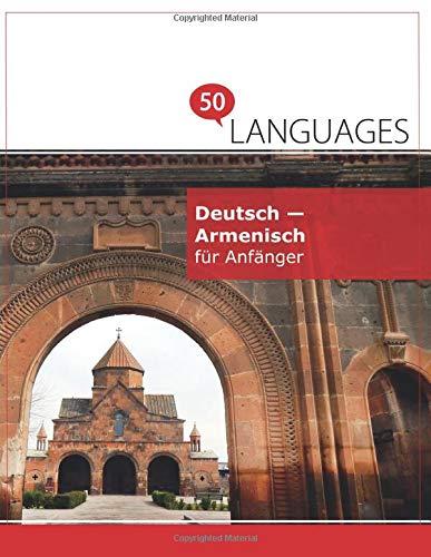 Deutsch - Armenisch für Anfänger: Ein Buch in 2 Sprachen