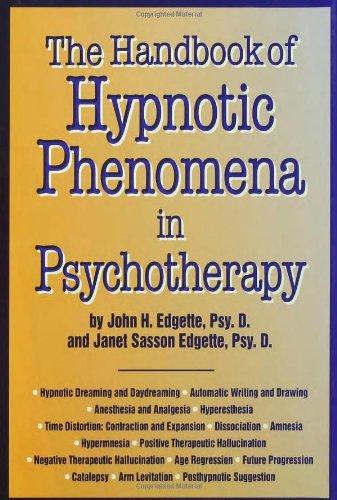 Handbook Of Hypnotic Phenomena In Psychotherapy