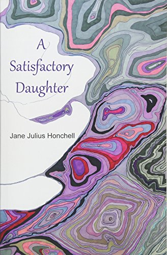 A Satisfactory Daughter por Jane Julius Honchell