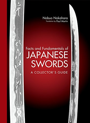 Facts And Fundamentals Of Japanese Swords: A Collector's Guide por Nobuo Nakahara