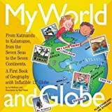 My World and Globe: A First Book of Geography with Inflatible 12