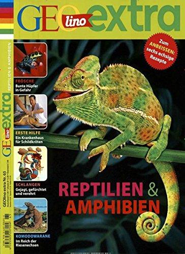 GEOlino Extra / GEOlino extra 65/2017 - Reptilien & Amphibien