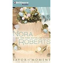 Savor the Moment (Bride Quartet)