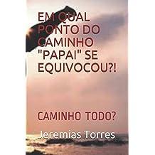 """EM QUAL PONTO DO CAMINHO """"PAPAI"""" SE EQUIVOCOU?! (01, Band 1)"""