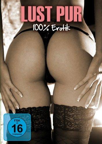 Preisvergleich Produktbild 100% Erotik - Lust pur