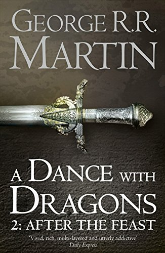 A Dance With Dragons - Part 2 : After the Feast : Book 5 of a Song of Ice and Fire par George R. R. Martin