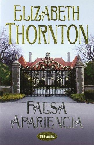 Falsa apariencia (Titania época) por Elizabeth Thornton