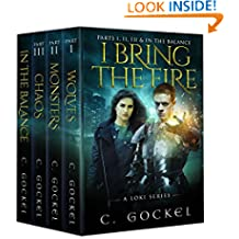 I Bring the Fire Parts I, II, III, & In the Balance (A Loki Series)
