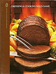 Dressing & Cooking Wild Game by Teresa Marrone (1987-08-01)