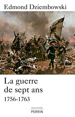La guerre de Sept Ans (1756-1763) (POUR HISTOIRE) par Edmond DZIEMBOWSKI
