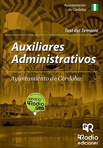 Auxiliares Administrativos Ayuntamiento Córdoba. Test (Oposiciones) de ALFONSO FERNÁNDEZ SÁNCHEZ (5 nov 2014) Tapa blanda