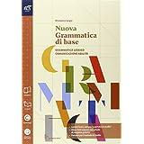 Nuovo grammatica di base. Con Extrakit-Openbook. Con e-book. Con espansione online. Per le Scuole superiori